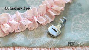 ตีนผีเย็บรูด Gathering Foot